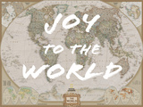 Joy to the World - World Map Prints by  National Geographic Maps