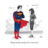 """Being matchy-matchy isn't a crime, Lois."" - New Yorker Cartoon Premium Giclee Print by Carolita Johnson"