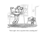 """You're right--this is way better than a standing desk."" - New Yorker Cartoon Premium Giclee Print by Benjamin Schwartz"