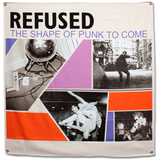 Refused Shape Of Punk Flag Poster