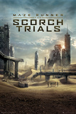 Maze Runner 2 Scorch Trials Posters
