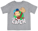 Toddler: Curious George- I'm A Catch T-シャツ