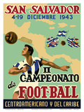 San Salvador - Il Campeonato de Foot-Ball (2nd Championship Soccer) December 4-19, 1943 Posters