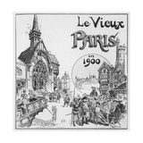 The Old Paris, for the Exposition Universelle of 1900 Giclee Print by Albert Robida