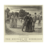 The Mystery of Mirbridge Giclee Print by George Du Maurier