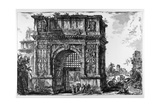 Benevento, Arch of Trajan, C.1747-78 Giclee Print by Giovanni Battista Piranesi