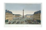 The Place Vendome, C.1815-20 Giclee Print by Henri Courvoisier-Voisin