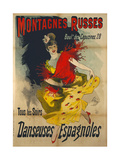 Poster Advertising 'Danseuses Espagnoles' at the Boulevard Des Capucines, Paris Giclee Print by Jules Chéret