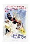 Poster Advertising a Masked Ball and Carnival, at the Theatre De L'Opera, 1894 Giclee Print by Jules Chéret