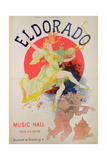 Poster for El Dorado by Jules Cheret (1836-1932) Giclee Print by Jules Chéret