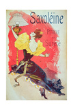Poster Advertising 'Saxoleine', Safety Lamp Oil Giclee Print by Jules Chéret