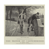The Mayor of Casterbridge Giclee Print by Robert Barnes