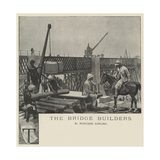 The Bridge Builders Giclee Print by Richard Caton Woodville II