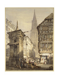 A View in Strasbourg, 1822 Giclee Print by Samuel Prout