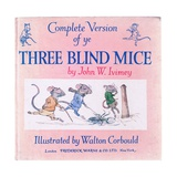 Front Cover the Three Blind Mice Giclee Print by Walton Corbould