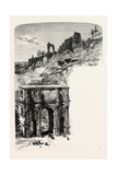 The Palatine Hill and Arch of Constantine Giclee Print