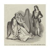 Tableau Vivant from The Lay of the Last Minstrel, Mr Byrne, the Irish Harper Giclee Print