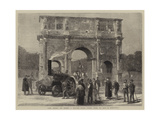 Rome, Ancient and Modern, a Traction Engine Passing under the Arch of Constantine Giclee Print