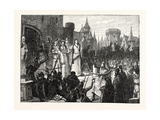 The Countess De Montfort Inciting the People of Rennes to Resist the French King Giclee Print