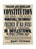 Treason and Rebellion or the Constitution the Union and the Laws! Which Will You Choose 1861 Giclee Print