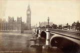 House of Parliament, Clock Tower and Westminster Bridge, London, C.1885 Photographic Print