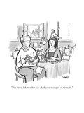 """""""You know I hate when you check your messages at the table."""" - New Yorker Cartoon Premium Giclee Print by Benjamin Schwartz"""
