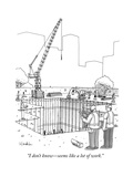 """I don't know—seems like a lot of work."" - New Yorker Cartoon Premium Giclee Print by Charlie Hankin"