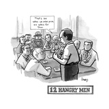 "12 Hangry Men - Jury room, the foreman reads ""That's six votes we order pi... - New Yorker Cartoon Premium Giclee Print by Benjamin Schwartz"