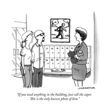"""If you need anything in the building, just call the super. This is the on..."" - New Yorker Cartoon Premium Giclee Print by Joe Dator"