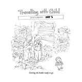 Traveling with Child - Day 1 - Cartoon Premium Giclee Print by Tom Toro
