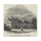 New Grammar-School, at Colchester Giclee Print