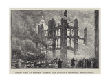 Great Fire at Messers Marris and Norton's Premises, Birmingham Giclée-Druck