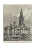 The New Townhall of Bolton, Lancashire, Opened by the Prince of Wales Giclee Print