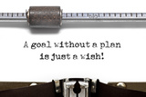 A Goal without Plan is Just a Wish! Photographic Print by  Slikar
