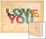 Love You Wood Print by Philip Sheffield