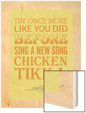 Sing a New Song Chicken Tikka Wood Print by Peter Reynolds