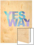 Yes Way Wood Print by Philip Sheffield