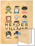 Heroes and Villains Wood Print by Francesca Iannaccone