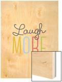 Laugh More Prints by Aiza Cheung