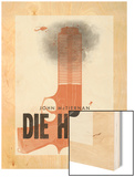 Die Hard Wood Print by Chris Wharton