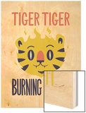 Tiger Tiger Burning Bright Poster by Chris Wharton