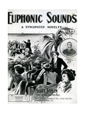 Euphonic Sounds' a Syncopated Novelty Giclee Print