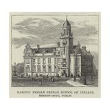Masonic Female Orphan School of Ireland, Merrion-Road, Dublin Giclee Print