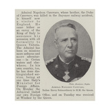 Admiral Napoleon Canevaro, Italian Envoy Extraordinary to Hm the Queen Giclee Print
