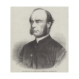 The Right Reverend Dr Magee, Bishop Designate of Peterborough Giclee Print
