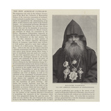 Monsignore Tchamtchian, the New Armenian Patriarch at Constantinople Giclee Print
