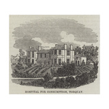 Hospital for Consumption, Torquay Giclee Print