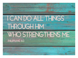 I can do all the Things Through him Giclee Print by Lisa Weedn