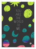 You are the World Giclee Print by Lisa Weedn