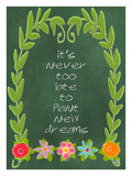 It's Never to late Giclee Print by Lisa Weedn